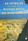As Intrigas em Torno dos Manuscritos do Mar Morto