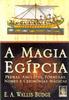 A Magia Egípcia