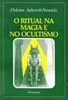 O Ritual na Magia e no Ocultismo