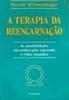 A Terapia da Reencarnação