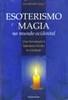 Esoterismo e Magia no Mundo Ocidental