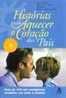 Histórias para aquecer o Coração dos Pais
