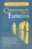 Conversando com os Espíritos