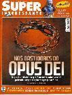 Nos Bastidores do Opus Dei - Superinteressante junho/20