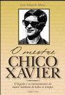 O Mestre Chico Xavier