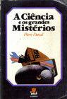 A Ciência e os Grandes Mistérios