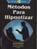 Métodos para Hipnotizar