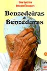 Benzedeiras e Benzeduras