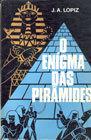 O Enigma das Pirâmides