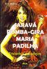Saravá Pomba-Gira Maria Padilha