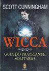 Wicca: Guia do Praticante Solitário