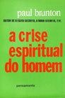 A Crise Espiritual do Homem