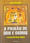A Paixão de Ísis e Osiris