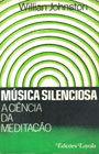 Música Silênciosa  A Ciência da Meditação