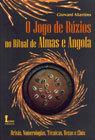 O Jogo de Búzios no Ritual de Almas e Angola