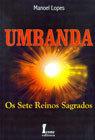 Umbanda: Os Sete Reinos Sagrados