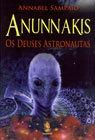 Anunnakis: Os Deuses Astronautas