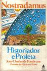 Nostradamus Historiador e Profeta