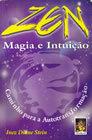Zen Magia e Intuição