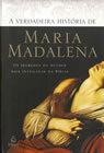 A Verdadeira História de Maria Madalena
