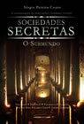 Sociedades Secretas - O Submundo