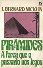 Pirâmides: A Força que o Passado nos Legou