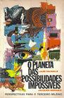 O Planeta das Possibilidades Impossíveis