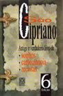 São Cipriano, Livro de Sonhos, Cartomancia e Receitas