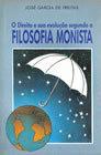 O Direito e sua evolução segundo a Filosofia Monista