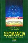 Geomancia - O Oráculo do Futuro