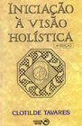 Iniciação à Visão Holística