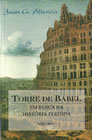 Torre de Babel - Em Busca da História Perdida