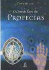 O Livro de Ouro das Profecias