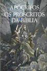 Apócrifos I: Os Proscritos da Bíblia