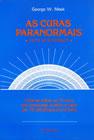 As Curas Paranormais - como se processam