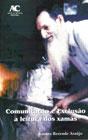 Comunicação e Exclusão a Leitura dos Xamãs