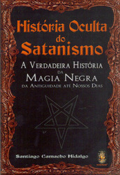 História Oculta do Satanismo