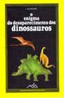 O Enigma do Desaparecimento dos Dinossauros