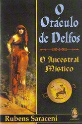 O Oráculo de Delfos: O Ancestral Místico