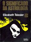 O Significado da Astrologia