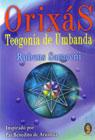 Orixás: Teogonia de Umbanda