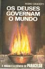 Os Deuses Governam o Mundo