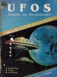 UFOS: Ilusão ou Realidade